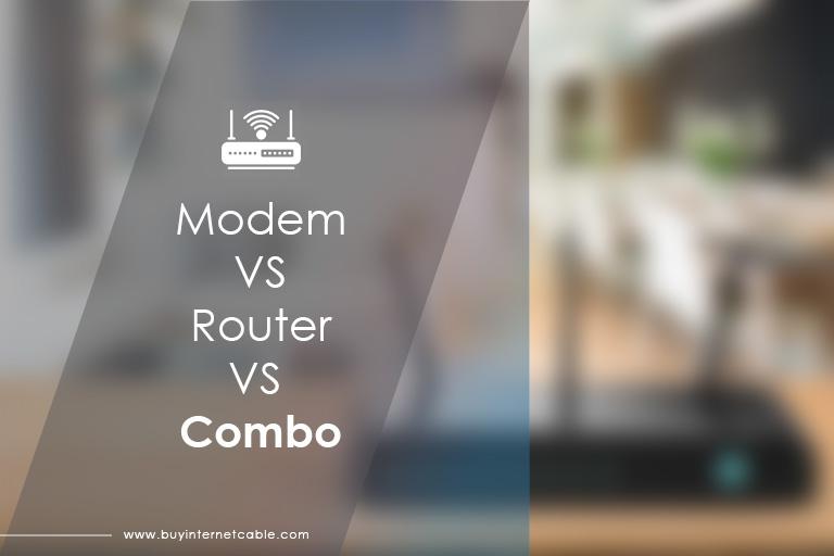 Modem vs router vs modem router combo
