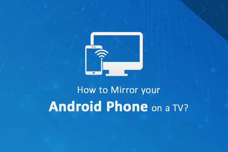 mirror your android on TV