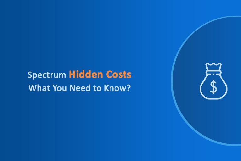 Spectrum hidden costs