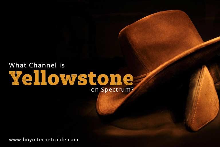 Yellowstone on Spectrum